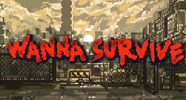 Wanna Survive